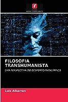 Filosofia Transhumanista