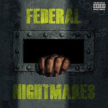 Federal Nightmares