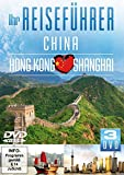 Ihr Reiseführer - China - Hong Kong - Shanghai (3DVDs)