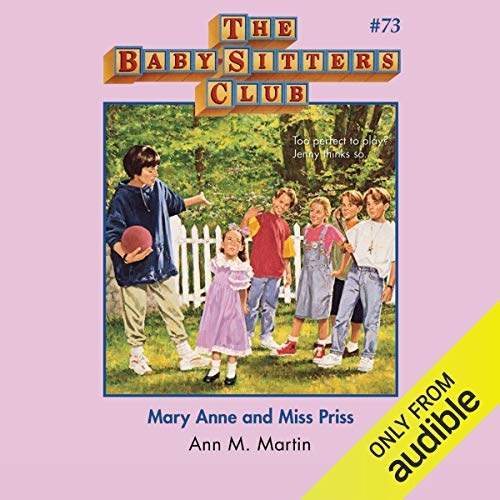 Mary Anne and Miss Priss                   De :                                                                                                                                 Ann M. Martin                               Lu par :                                                                                                                                 Emily Bauer                      Durée : 3 h et 16 min     Pas de notations     Global 0,0