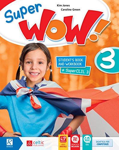 Super wow. Per la Scuola elementare. Con e-book. Con espansione online [Lingua inglese]: 3