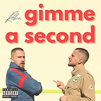 Gimme a Second