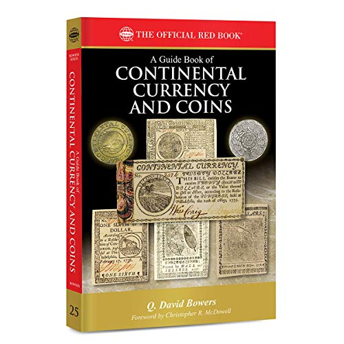 Compare Textbook Prices for A Guide Book of Continental Currency and Coins  ISBN 9780794848408 by Q. David Bowers