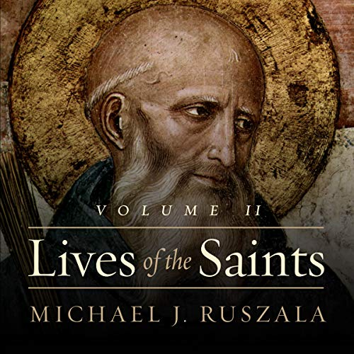 Lives of the Saints: Volume II (April - July) audiobook cover art