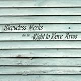 Sleeveless Meeks and the Right to Bare Arms [Clean]