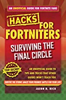 Fortnite Battle Royale Hacks: Surviving the Final Circle: An Unofficial Guide to Tips and Tricks That Other Guides Won't Teach You