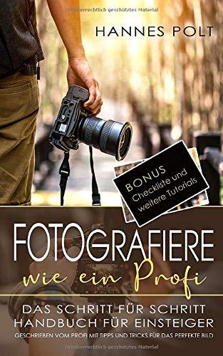Fotografiere wie ein Profi: das Schritt...