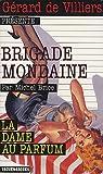 Brigade Mondaine 306 - La Dame au Parfum