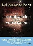 Un astrophysicien dans votre salon (French Edition)