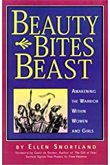 Beauty Bites Beast: Awakening the Warrior Within Women and Girls Paperback