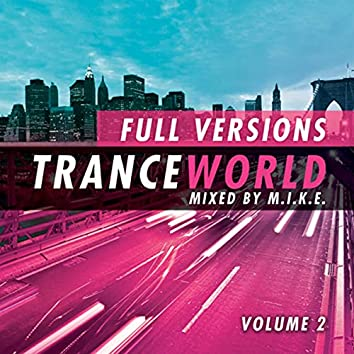 Trance World, Vol. 6 (The Full Versions - Vol. 2)