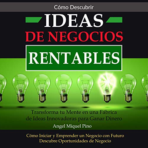 Cómo Descubrir Ideas de Negocios Rentables [How to Discover Profitable Business Ideas] audiobook cover art