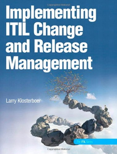 Implementing ITIL Change and Release Management (It Infrastructure Library)
