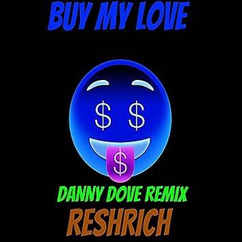 Buy My Love Remix