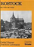 Rostock, so wie es war (Fotografierte Zeitgeschichte) (German Edition)