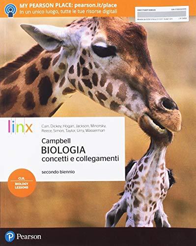 Campbell biologia. Concetti e collegamenti. Biology CLIL 3D. Per il secondo biennio delle Scuole superiori. Con e-book. Con espansione online