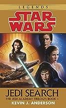 Jedi Search (Star Wars: The Jedi Academy Trilogy, Vol. 1) by Kevin J. Anderson (February 1, 1994) Mass Market Paperback