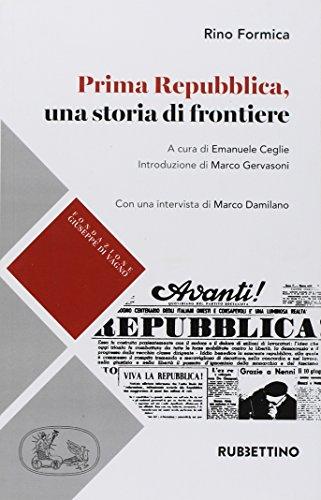 Prima Repubblica, una storia di frontiere