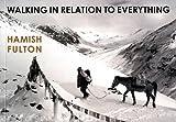 Walking in Relation to Everything: Hamish Fulton - Jonathan Watkins