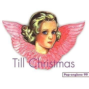 Till Christmas