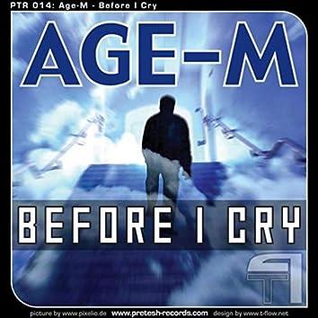Before I cry