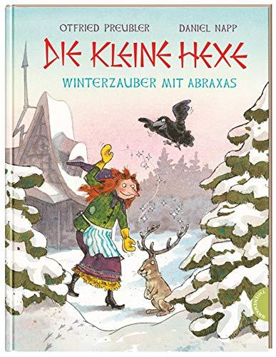 Die kleine Hexe. Winterzauber mit Abraxas: | Bezaubernder Bilderbuch-Klassiker für Kinder ab 4 Jahren