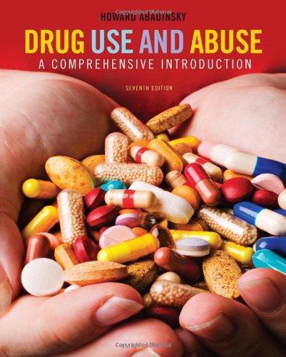 Drug Use and Abuse: A Comprehensive Introduction (SAB 250...