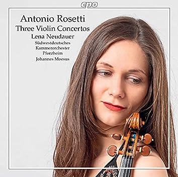 Rosetti: 3 Violin Concertos