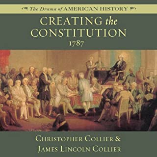 Creating the Constitution: 1787 audiobook cover art