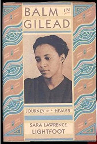Balm in Gilead: Journey of a Healer (Radcliffe Biography Series)