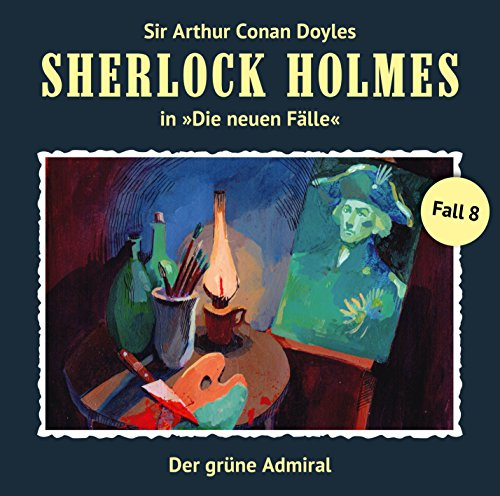 Der grüne Admiral: Sherlock Holmes - Die neuen Fälle 8
