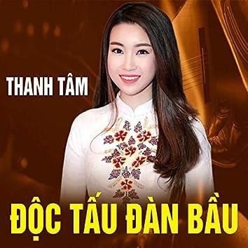 Thanh Tâm - Độc Tấu Đàn Bầu