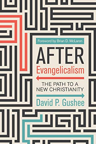 Image of After Evangelicalism: The Path to a New Christianity
