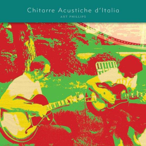 Chitarre Acustiche D'italia (Acoustic Guitars of Italy)