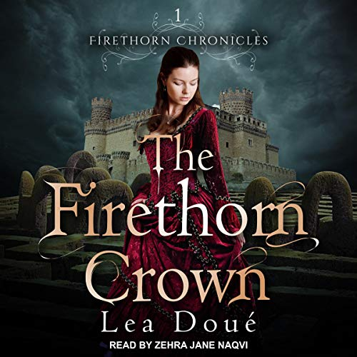 Firethorn Chronicles Series 1, The Firethorn Crown audiobook cover art