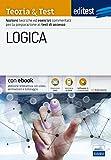 EdiTEST. Logica. Teoria & test. Nozioni teoriche ed esercizi commentati per i test di accesso. Con Contenuto digitale (fornito elettronicamente)