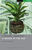 A Raisin In The Sun (Student Editions)