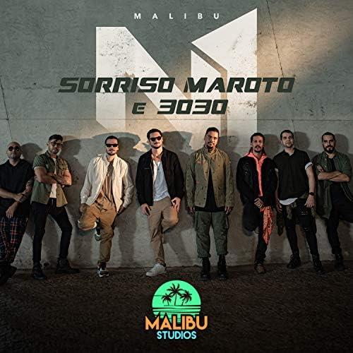 Malibu, 3030 & Sorriso Maroto