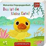 Das ist die kleine Ente!: Mein erstes Fingerpuppenbuch