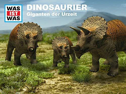 Dinosaurier - Giganten der Urzeit