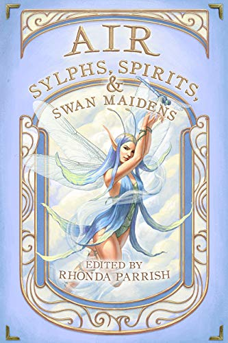 Air: Sylphs, Spirits, & Swan Maidens (Elemental Anthology Book 3) (English Edition)