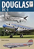 Douglas DC-3: The Airliner that Revolutionised Air Transport (Flight Craft Book 21) (English...