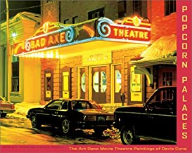 Popcorn Palaces: The Art Deco Movie Theater Paintings of Davis Cone