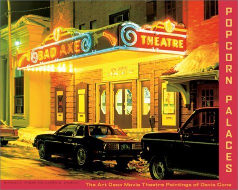 Popcorn Palaces: The Art Deco Movie Theater Paintings of Davis Cone