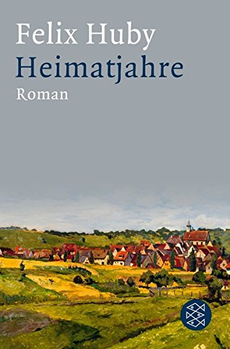 Heimatjahre: Roman