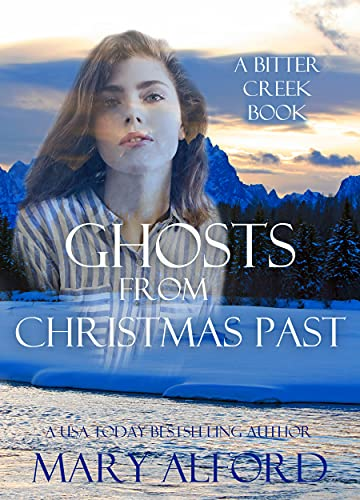Ghosts From Christmas Past (Bitter Creek Book 1) (English Edition)