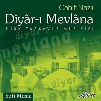 Diyar-ı Mevlâna (Türk Tasavvuf Musıkisi)