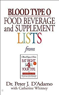 D'Adamo's, Whitney's Blood Type O Food (Blood Type O Food, Beverage and Supplemental Lists by Peter J. D'Adamo and Catherine Whitney (Mass Market Paperback - Jan. 8, 2002))