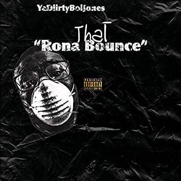 That Rona Bounce