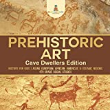 Prehistoric Art - Cave Dwellers Edition - History for Kids | Asian, European,...